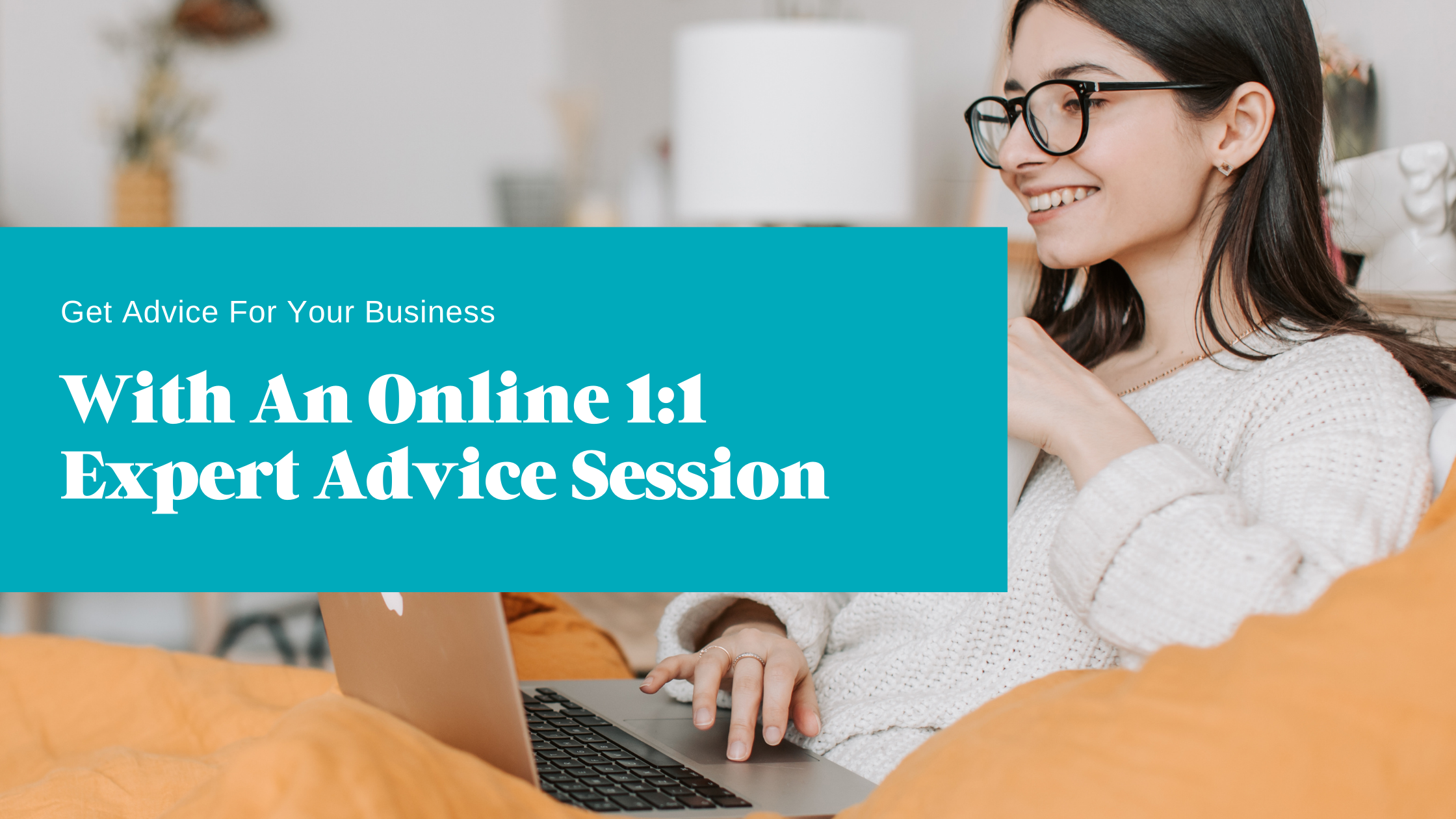 Get help with an online 1:1 expert advice session