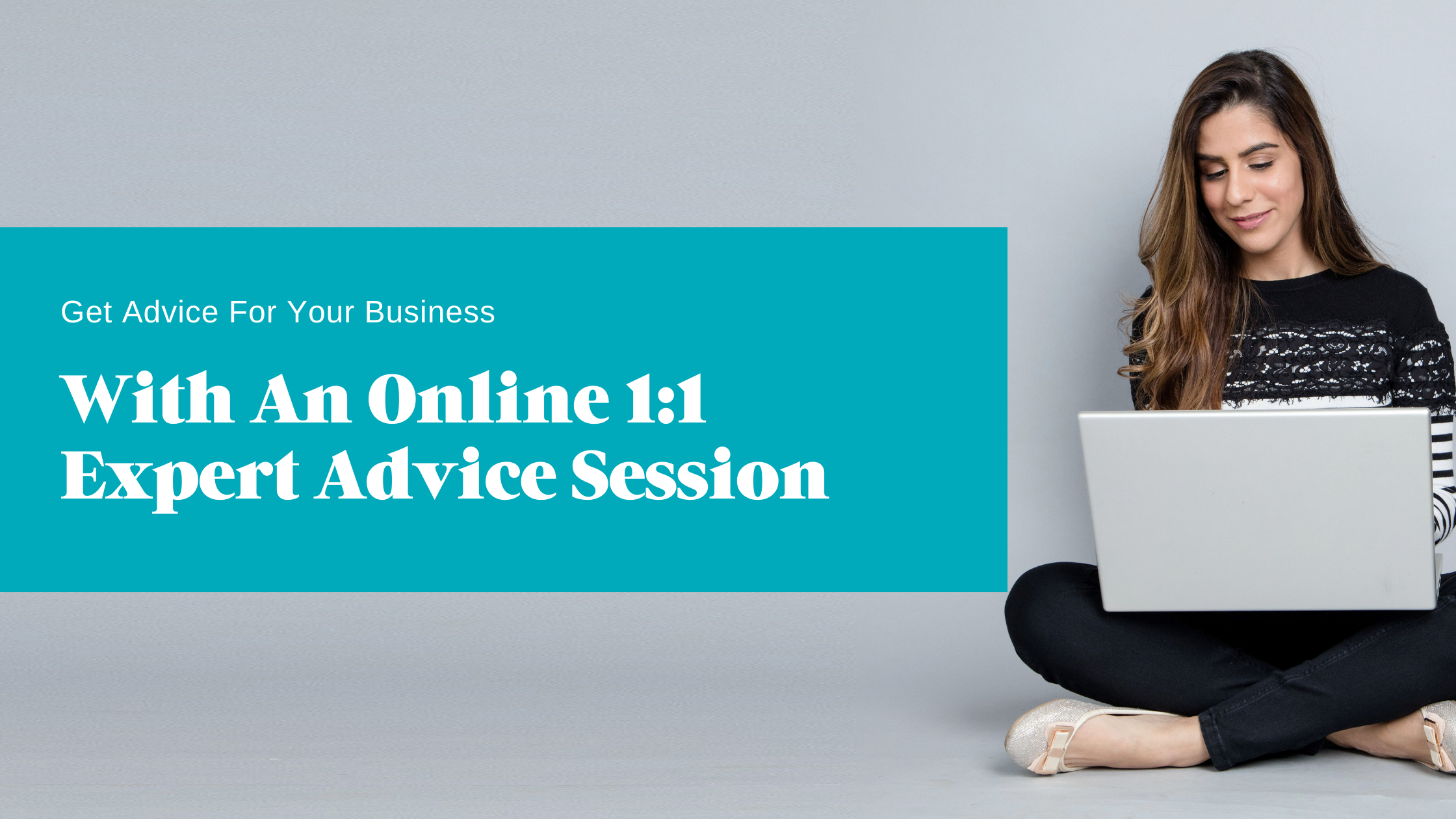 Get advice with a 1:1 expert session