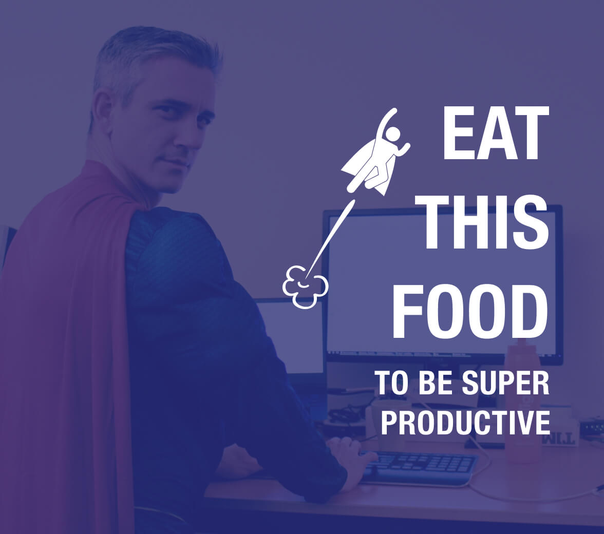 Eat this Genius Food to Be Super Productive - My personal secret formula