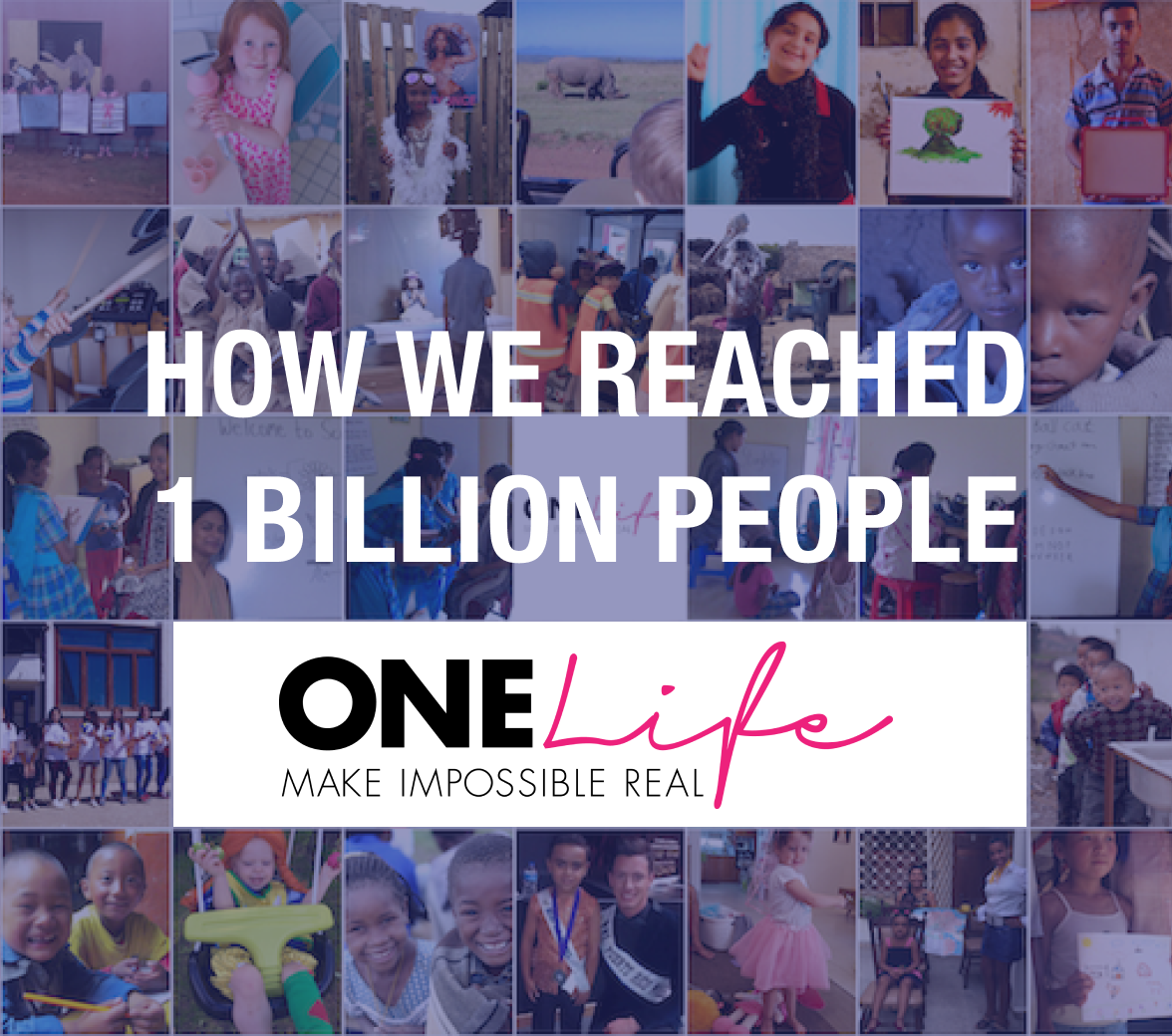 How we reached 1 billion people - The One Life Dreams Project