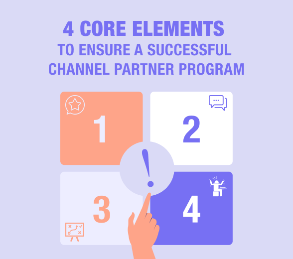 Channel Partner Programs & Channel Sales: 4 critical elements of success