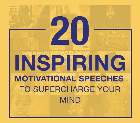 20 Inspiring Motivational Speeches to Supercharge Your Mind