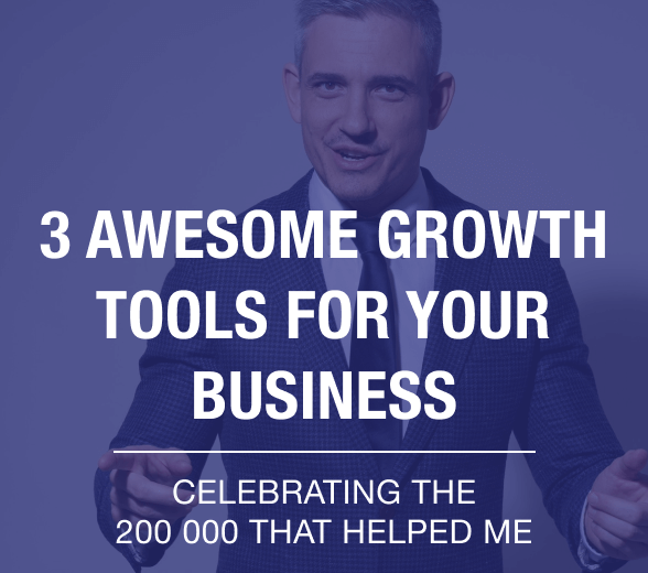 3 awesome growth tools for your business - Celebrating 200 000 helped