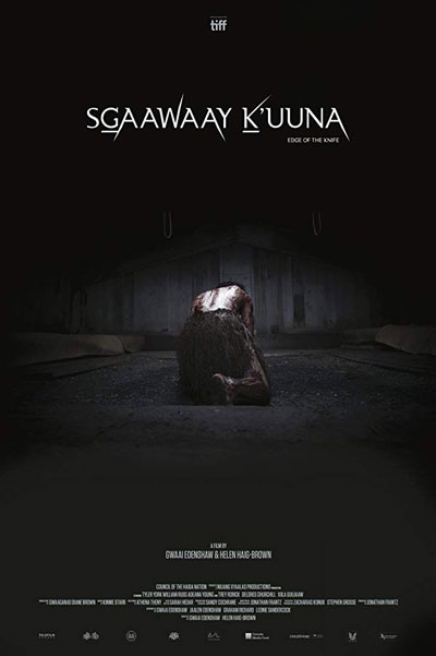 Official Poster for SG̲aaway K̲'uuna : Edge of The Knife