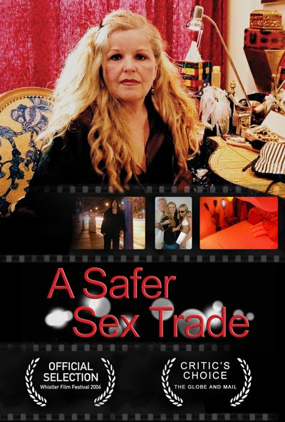 Poster for A Safer Sex Trade. Photo by Elaine Walkden