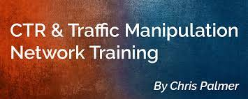 Chris Palmer - CTR and Traffic Manipulation Network Training