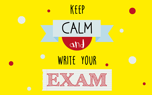 Tips and Tricks to stay calm during your exams