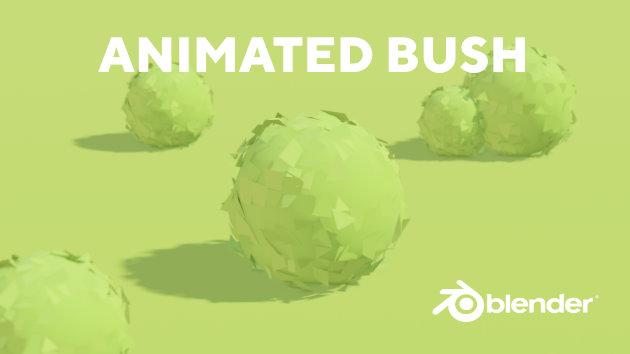 Blender Tutorial - Create Animated Stylized Bush