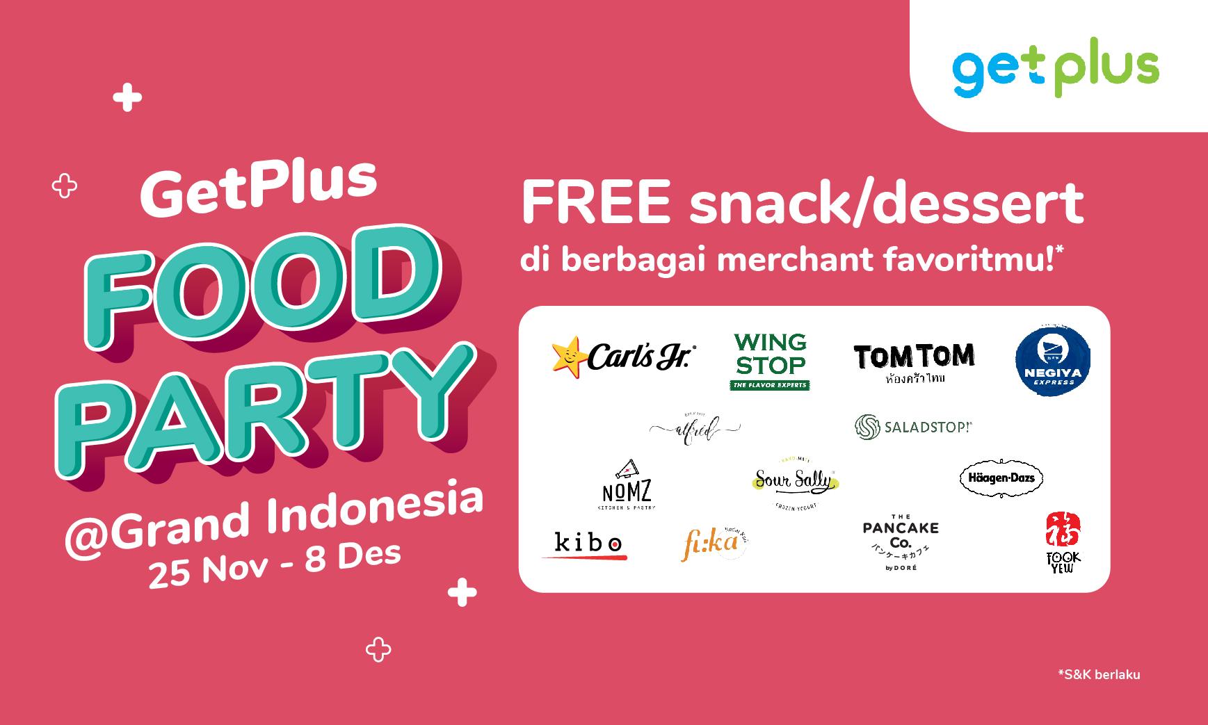#DapetinLebih Free Snack/Dessert di Food Party Grand Indonesia!