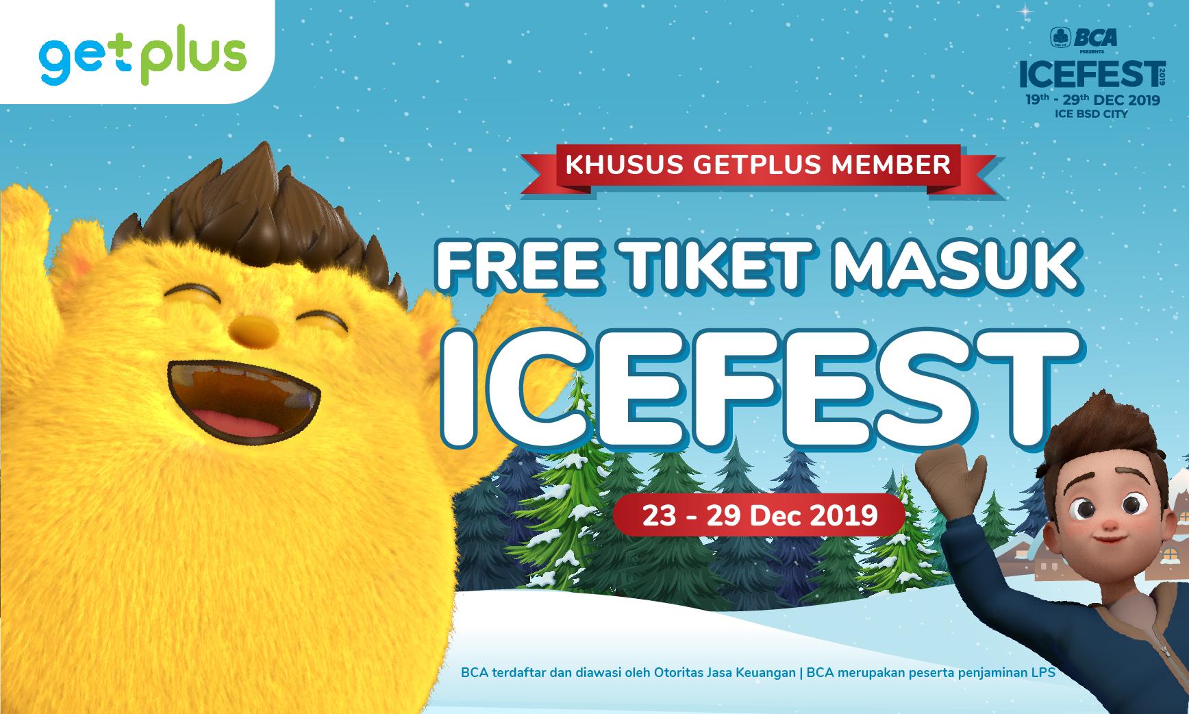 Pakai GetPlus, #DapetinLebih Tiket Masuk ICEFEST 2019 Gratis!