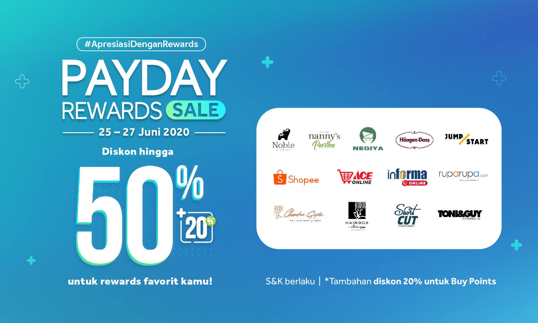 PayDay Rewards Sale, Serbu Diskon Rewards hingga 50% + 20 %