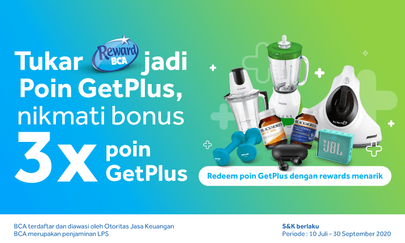 Promo Terbaru Reward BCA! Nikmati Bonus 3x Poin GetPlus