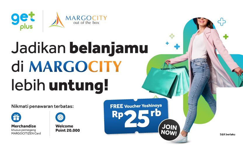 Kumpulkan Poin GetPlus dari Struk Belanja di Margo City