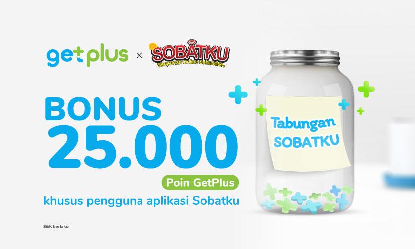 Buka Tabungan di SOBATKU, Bonus 25.000 Poin GetPlus Buatmu!