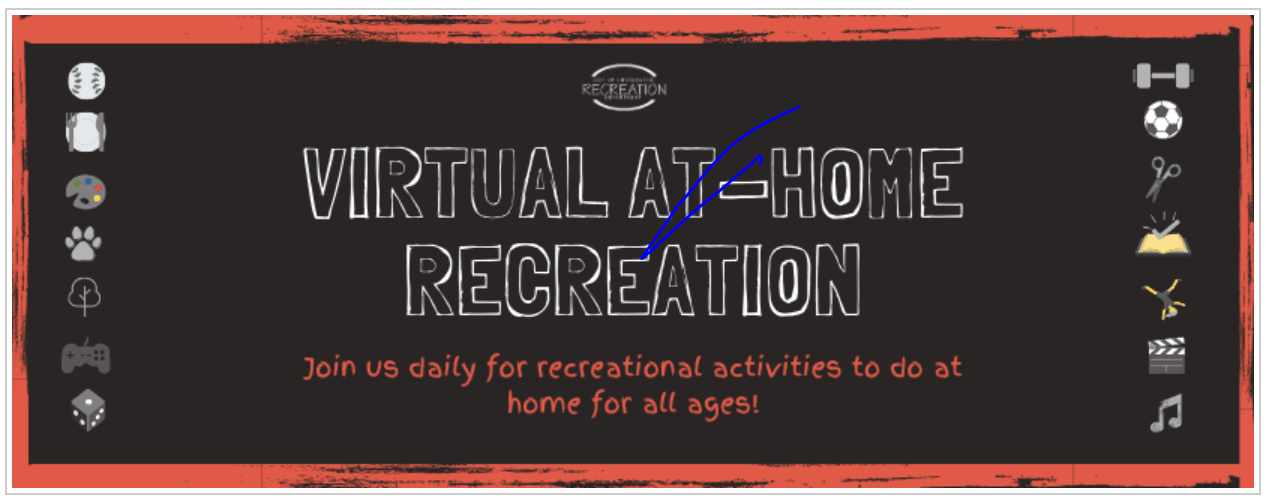 Virtual At-Home Recreation