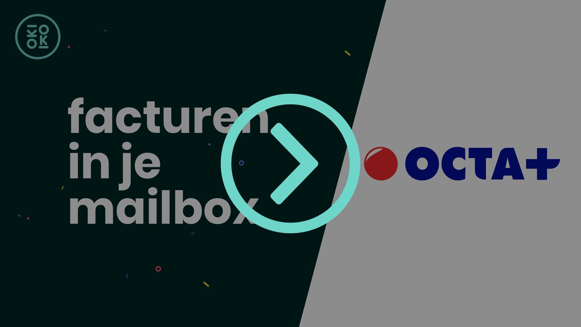 Hoe Octa+ facturen in je bedrijfsmailbox ontvangen