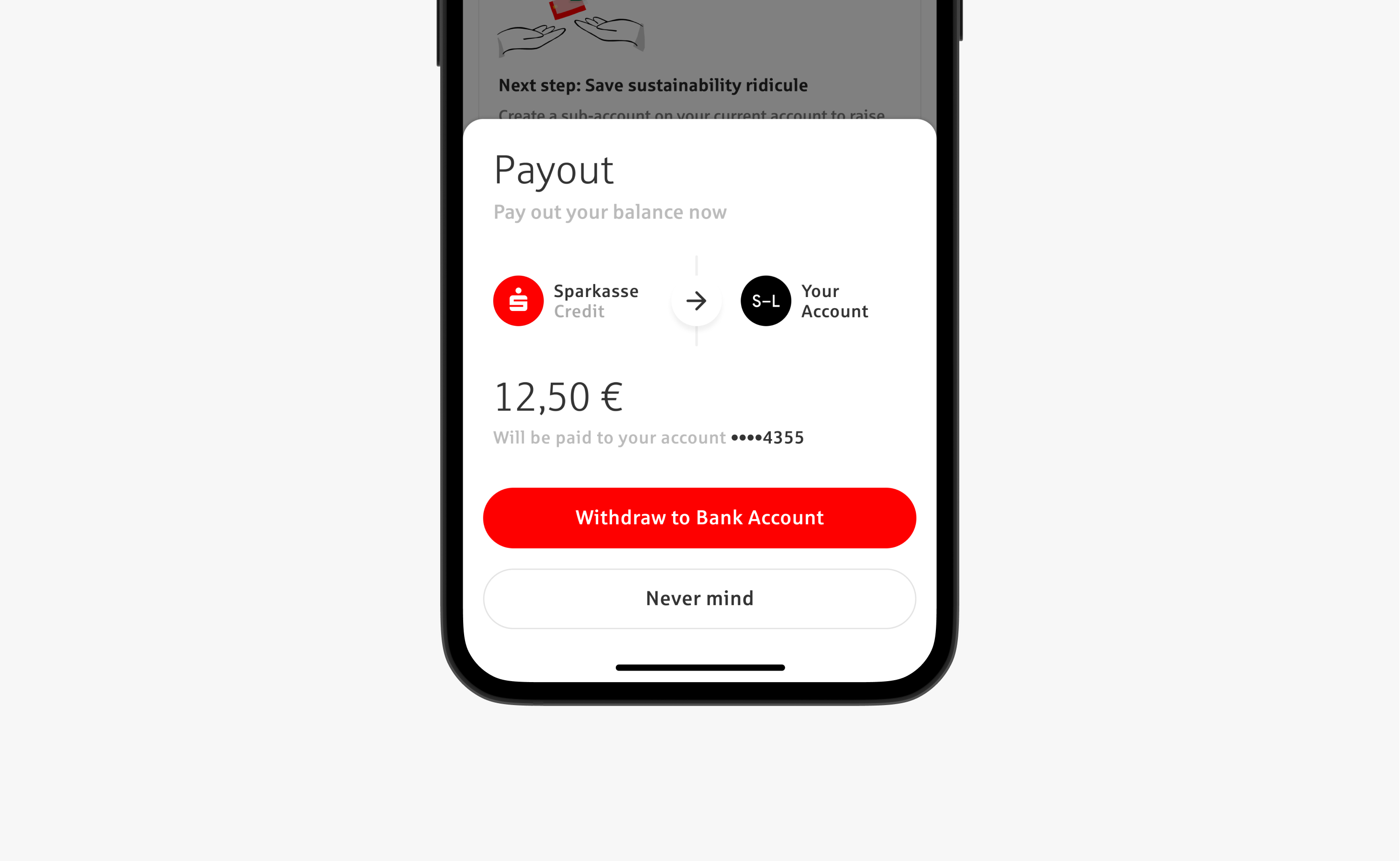 Mobile view for a payout flow we created for Sparkasse