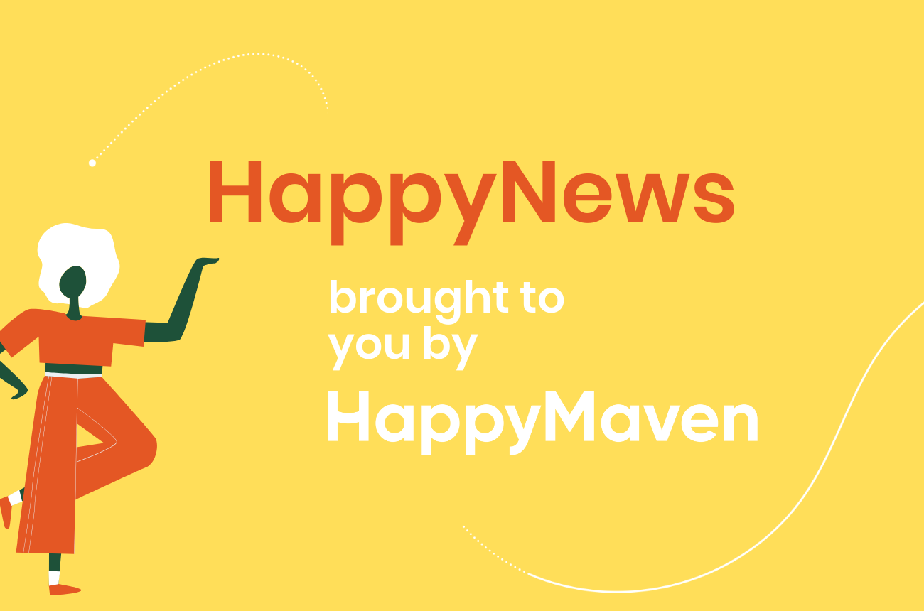 Monthly HappyNews: Uplifting News Stories
