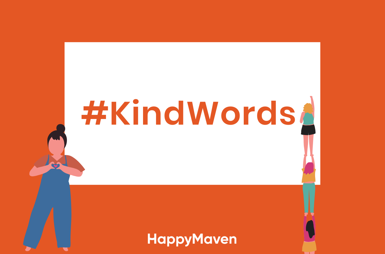 #KindWords - A daily dose of kindness from HappyMaven