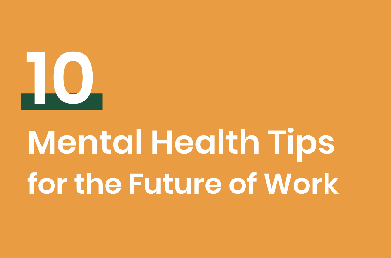 10 Mental Health Tips for the Future of Work