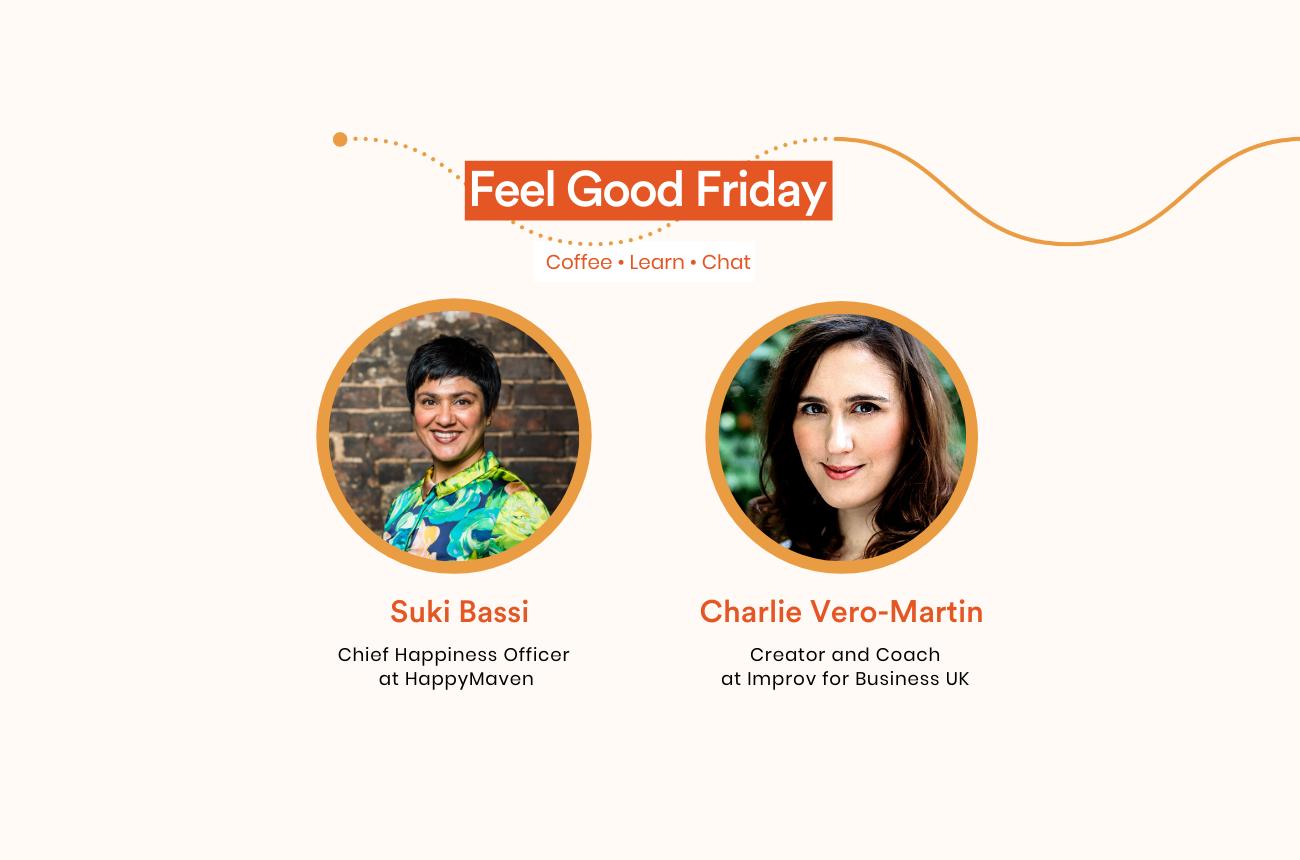 Feel Good Friday: HappyMaven x Improv for Business UK