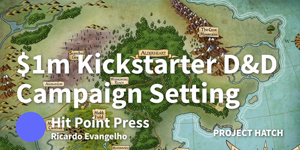 How We Created A Campaign Setting for D&D and Made $1m On Kickstarter