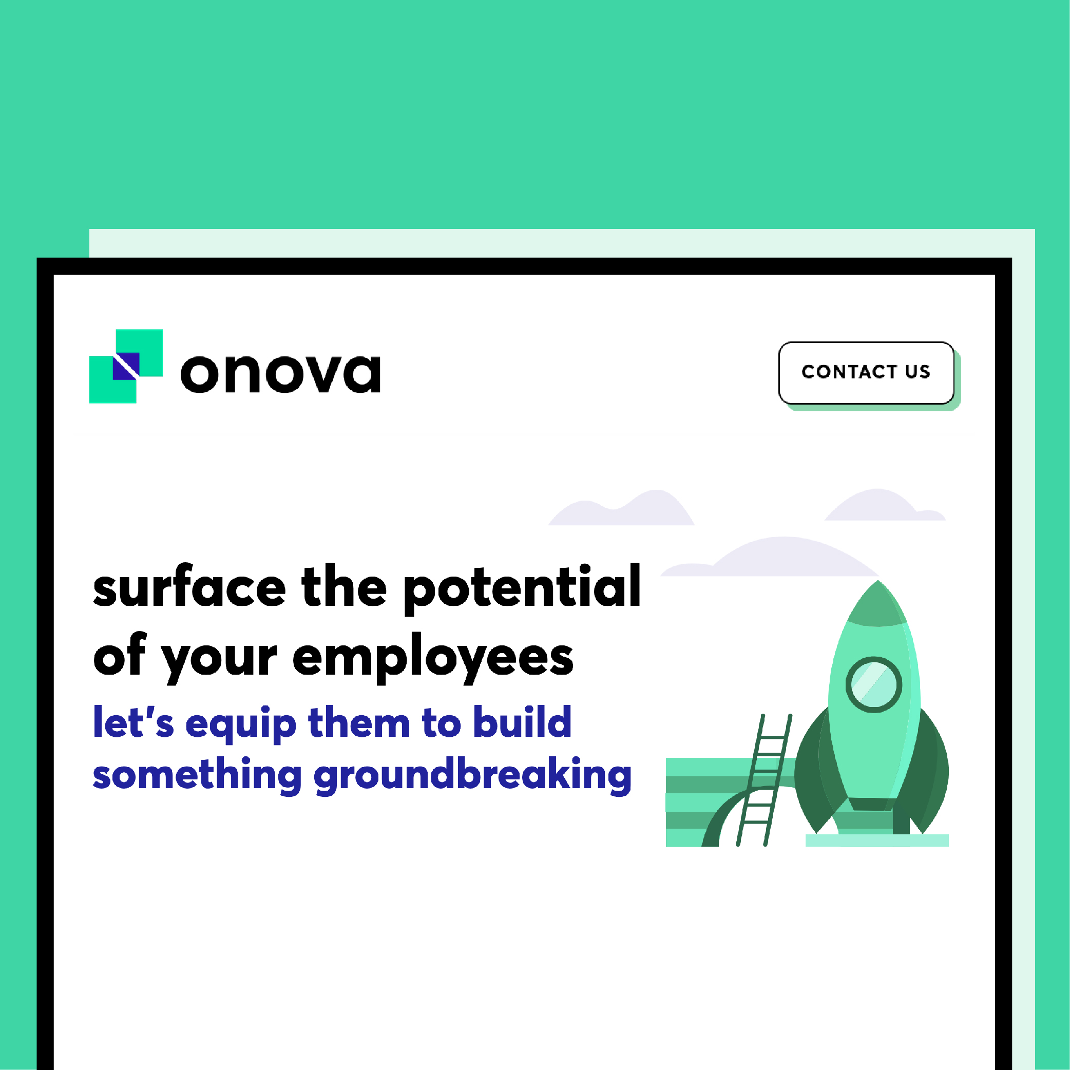 Amidst the global pandemic, when the world was on pause, we took a step back to reflect on our passions and ambitions as a startup. We strategize on services we're passionate about and we're restructuring our company for competitive growth. Onova is a young and ambitious consultancy – you've probably heard that phrasing a lot, but we have the history to prove it. Read on to learn about why and how we are rebranding as an innovation consultancy.