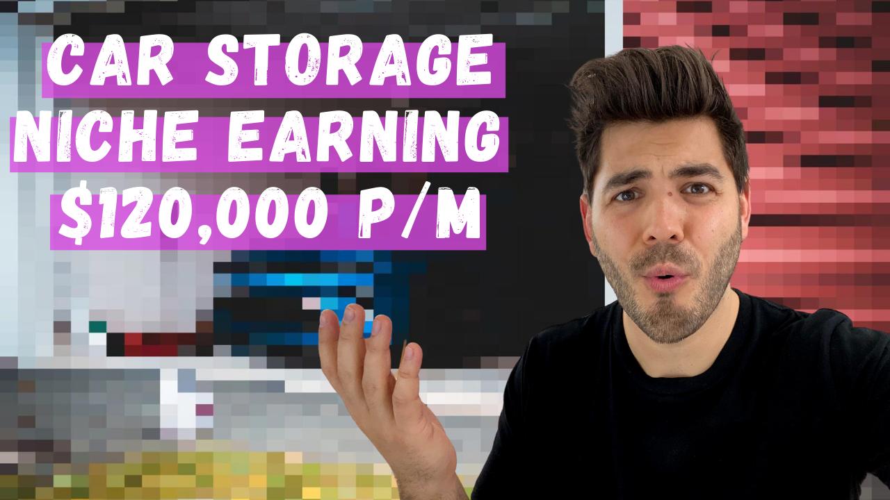 Car Storage Niche Earning $120,000 📦