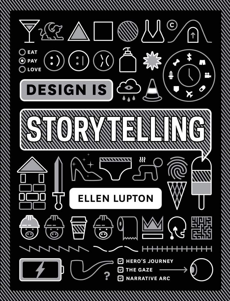 Cover of Design is Storytelling by Ellen Lupton.