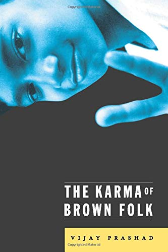 Cover of The Karma of Brown Folk by Vijay Prashad.