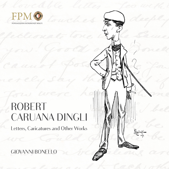 Robert Caruana Dingli - Letters, Caricatures and Other Works