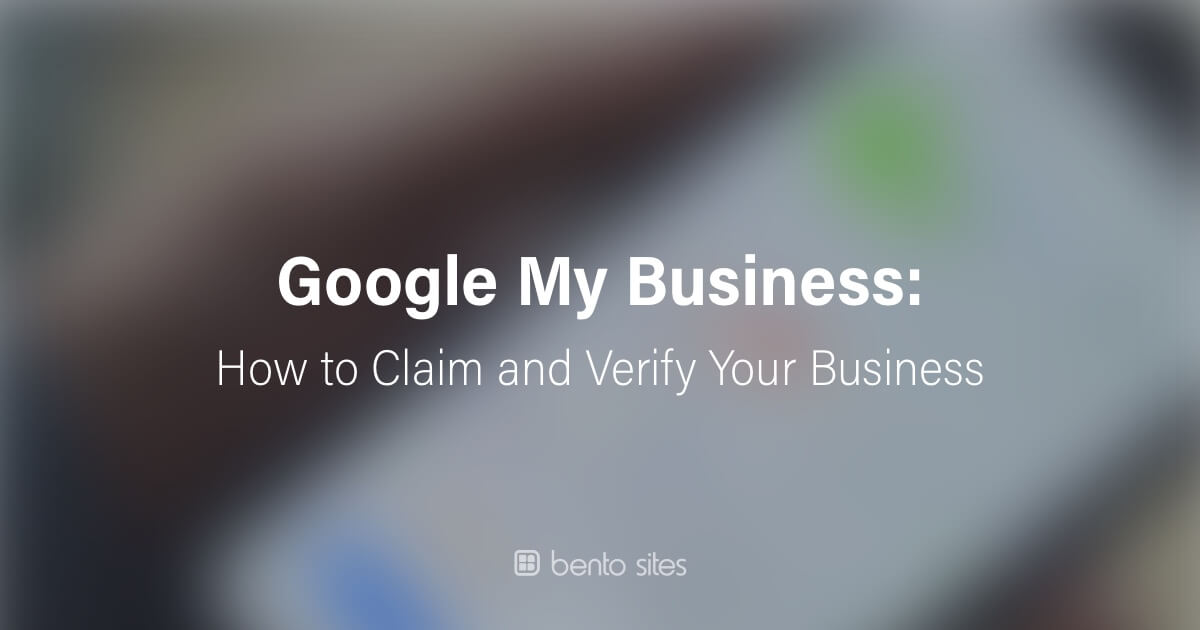Google My Business: How to Claim and Verify Your Business