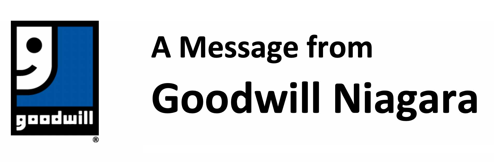 A Message From Goodwill Niagara
