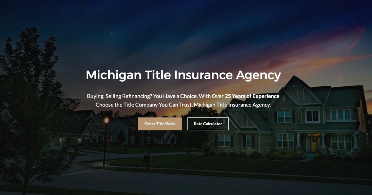 Michigan Title Insurance Agency Residential And Commercial Title