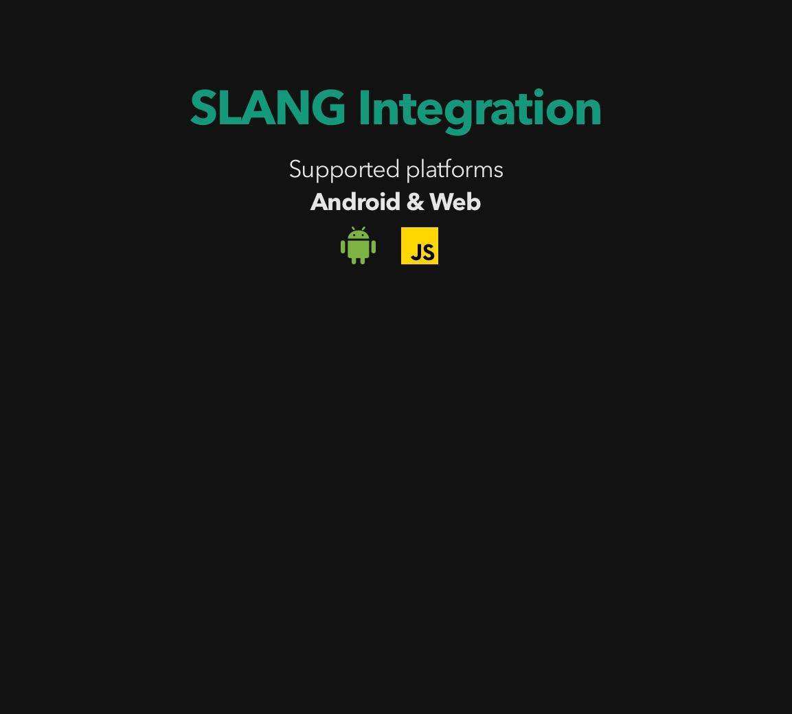 Slang Integration Tablet