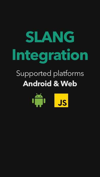 Slang Integration Mobile