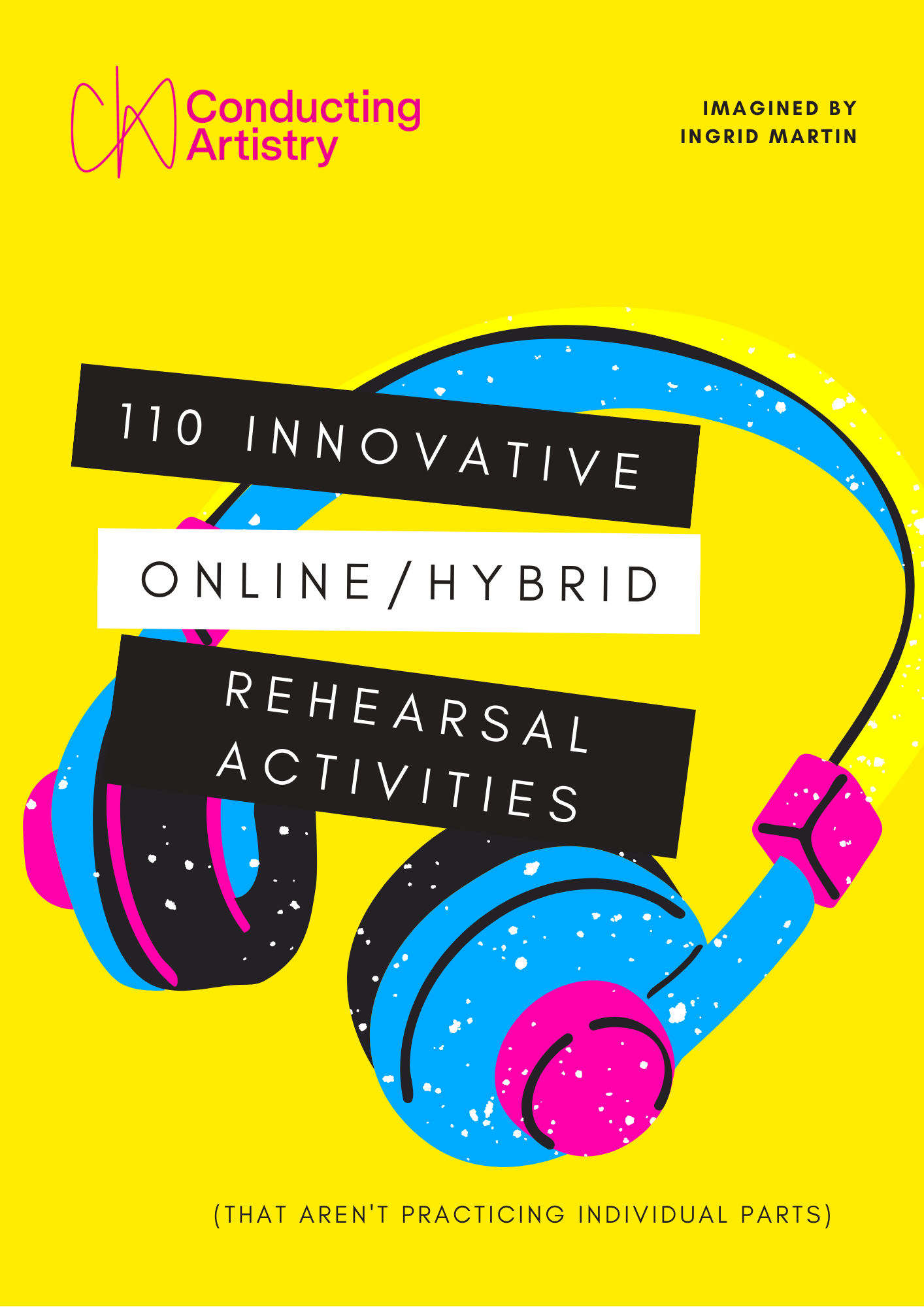 110 Innovative Online Rehearsal Activities COVER
