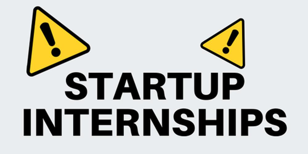 Beware Startup Internships