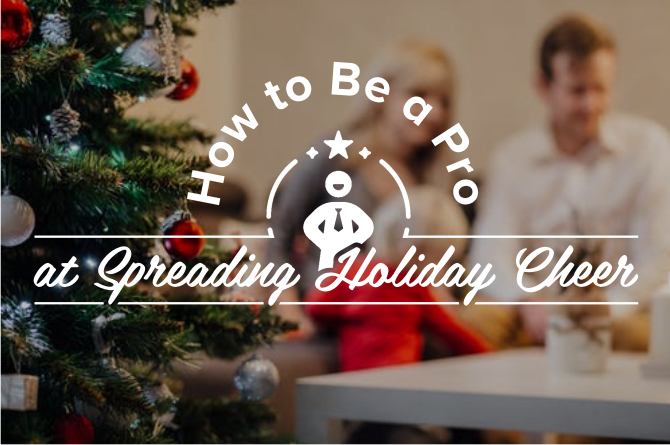 Our guide to spreading the joy of the season