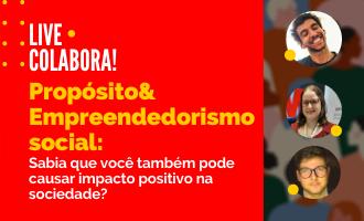 #ColaBora: Propósito e Empreendedorismo Social