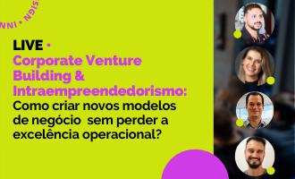LIVE • Corporate Venture Building & Intraempreendedorismo