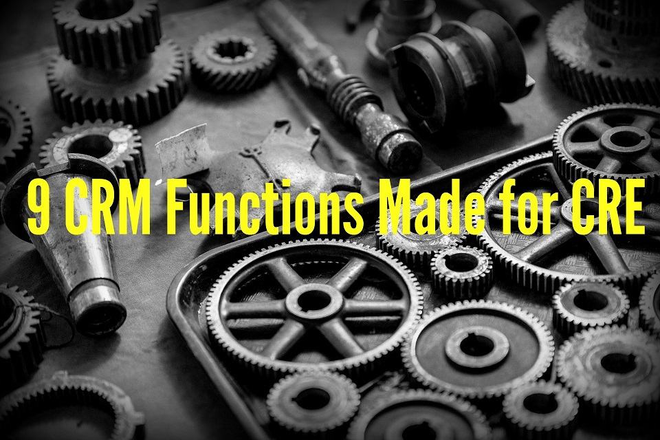 9 CRM Functions Made for Commercial Real Estate