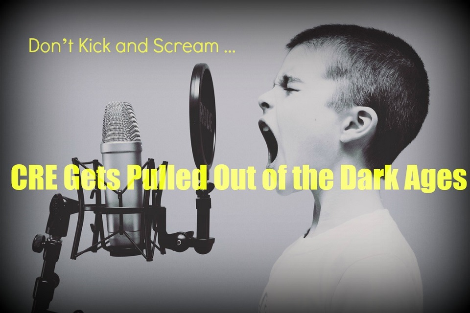 Don't Kick and Scream: CRE Gets Pulled Out of the Dark Ages