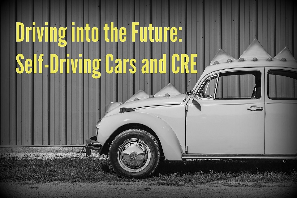 Driving into the Future: Self-Driving Cars and CRE