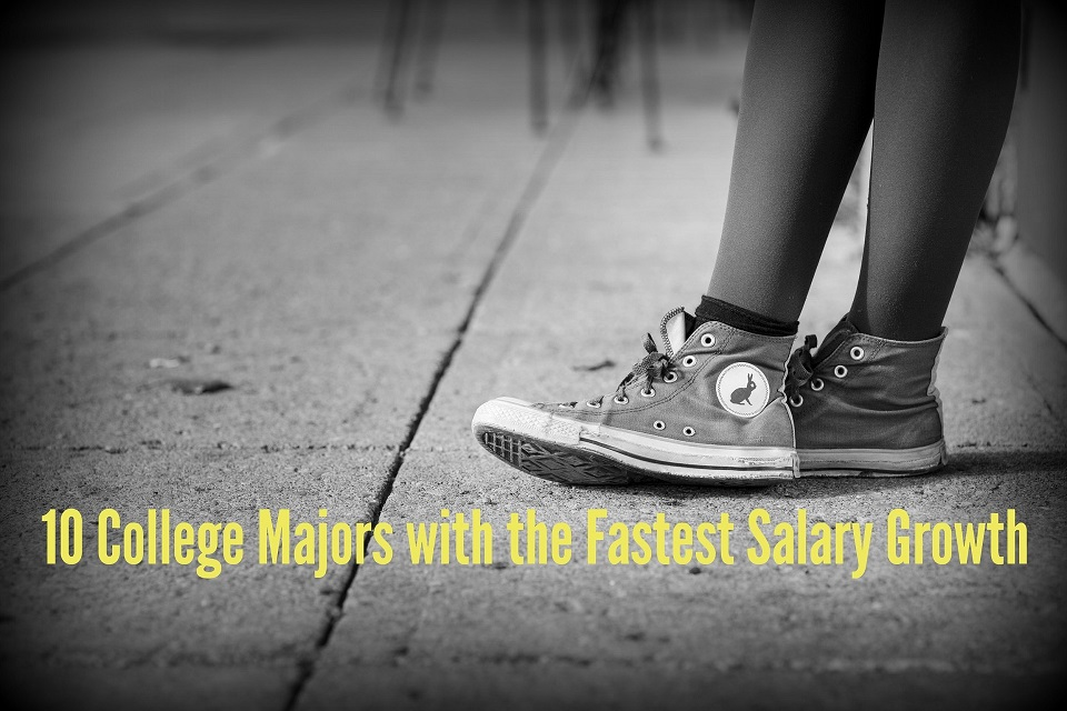 These 10 College Majors Have the Fastest Salary Growth