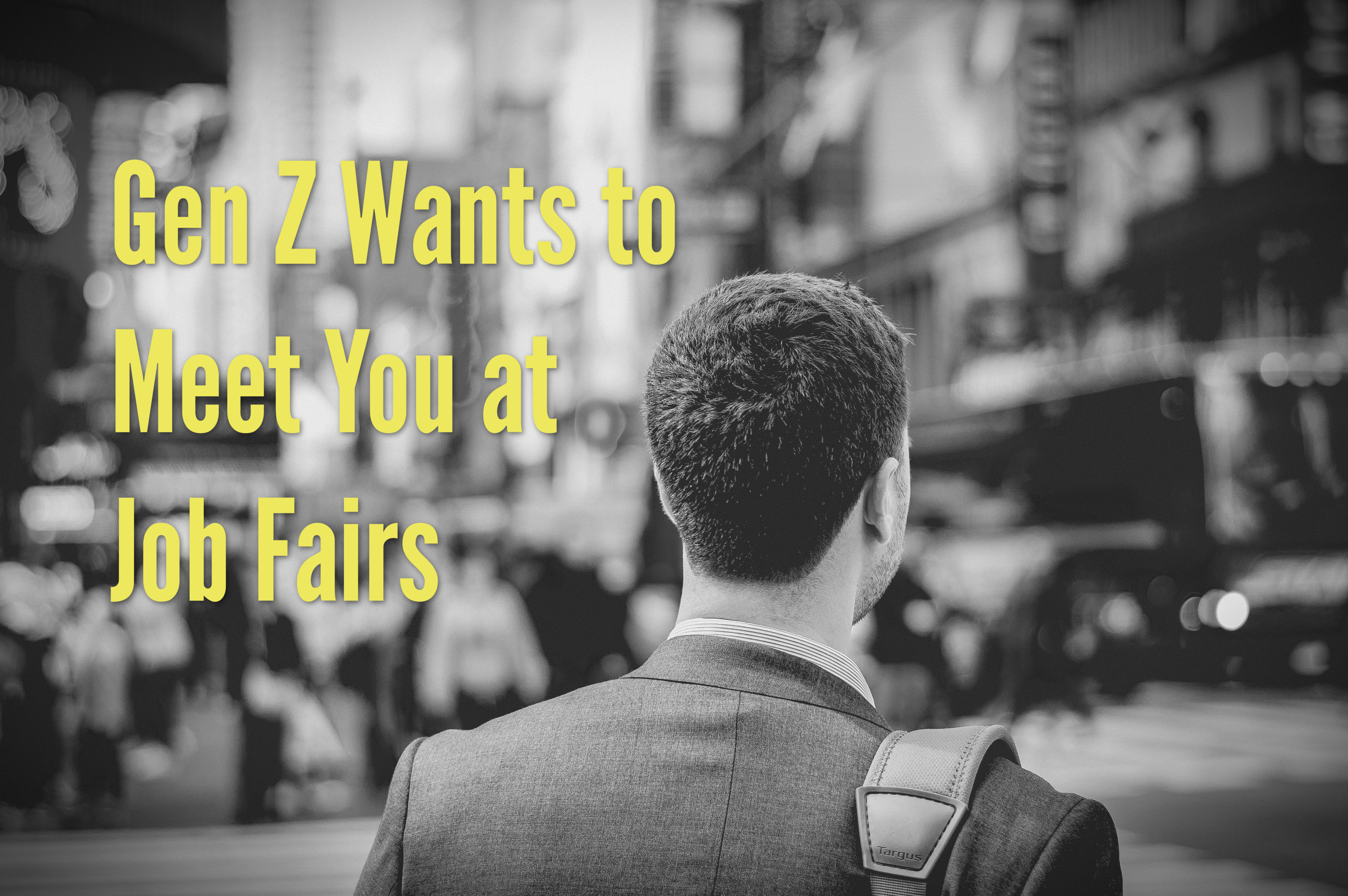 Gen Z Wants to Meet You at Job Fairs