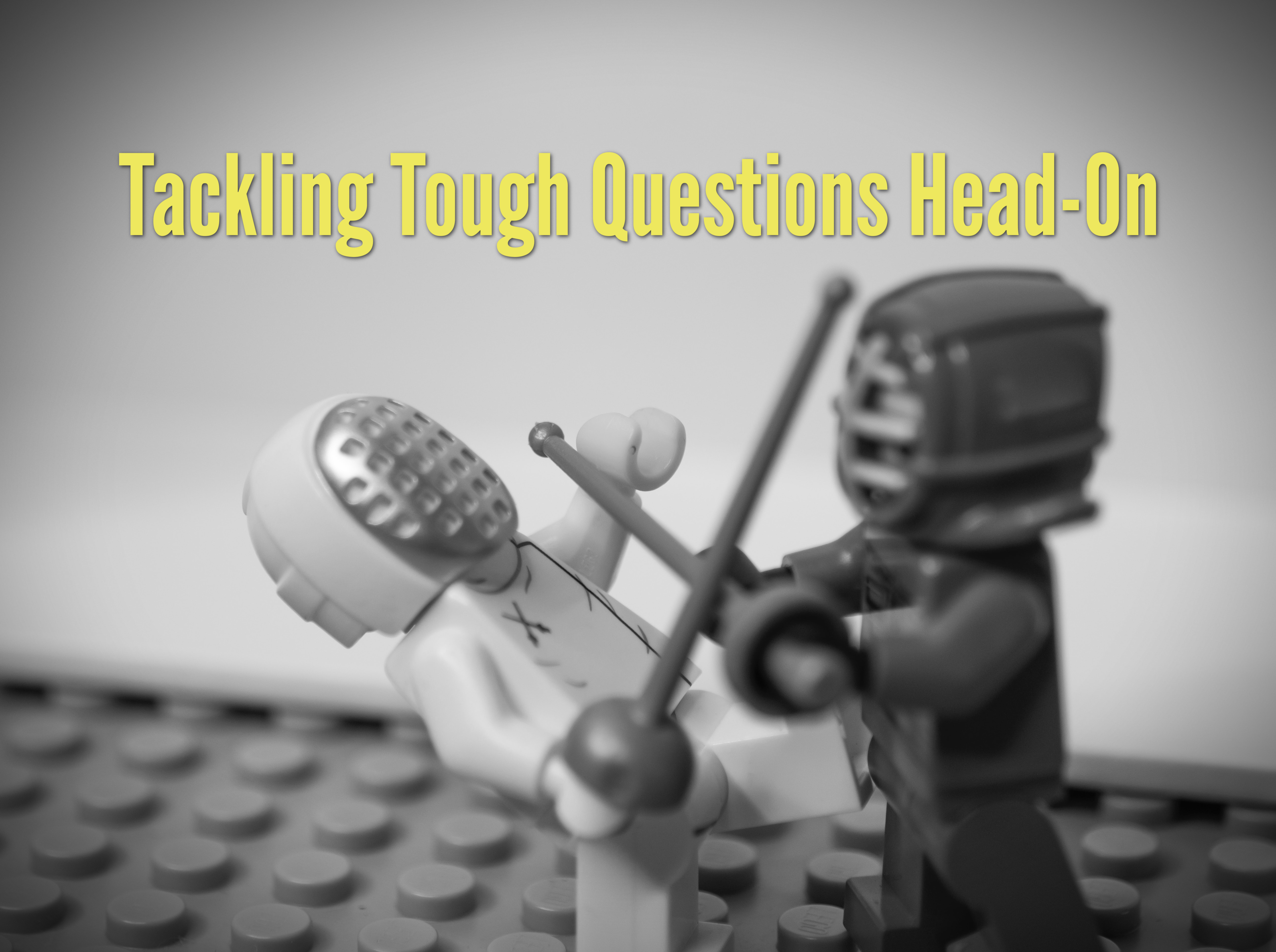 Tackling Tough Questions Head-On