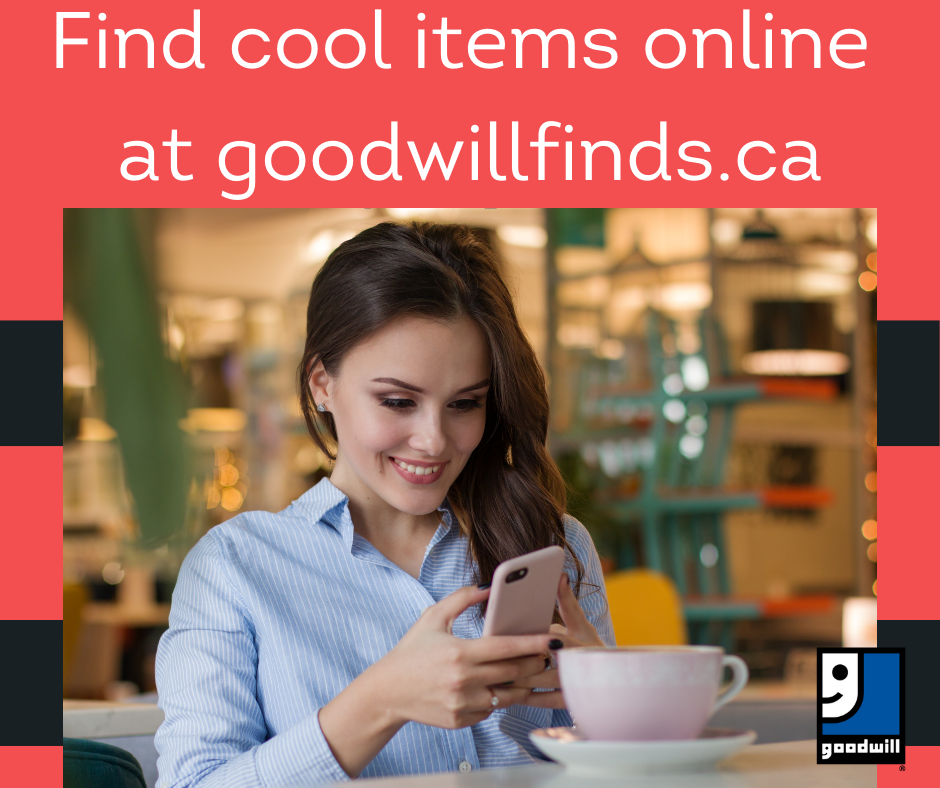 Shop Goodwill® Niagara online at www.goodwillfinds.ca