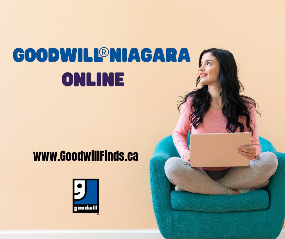 Shop Goodwill® Niagara online at www.goodwillfinds.ca