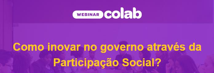 Capa do Webinar Como inovar no governo através da participação social?